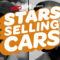 Stars Selling Cars
